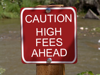 caution-high-fees-ahead